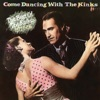 Come Dancing With the Kinks: The Best of the Kinks 1977-1986 ジャケット写真