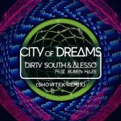 City of Dreams (Showtek Remix) [feat. Ruben Haze] - Single