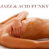 Jazz & Acid Funky