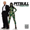 Pitbull Starring In: Rebelution (Deluxe Version), Pitbull