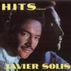 Hits - Javier Solis, Javier Solis