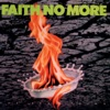 The Real Thing, Faith No More