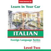 Learn in Your Car: Italian Level 2