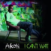 I Can't Wait - Single (UK Radio Edit)