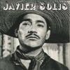 Javier Solís, Javier Solis