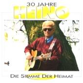 30 Jahre Heino - Die Stimme der Heimat