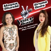 Maysa Ohashi & Bruna Góes - Ain't No Mountain High Enough (The Voice Brasil)  arte