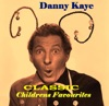 Classic Childrens Favourites, Danny Kaye
