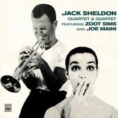 Jack Sheldon Quartet & Quintet (feat. Zoots Sims & Joe Maini)