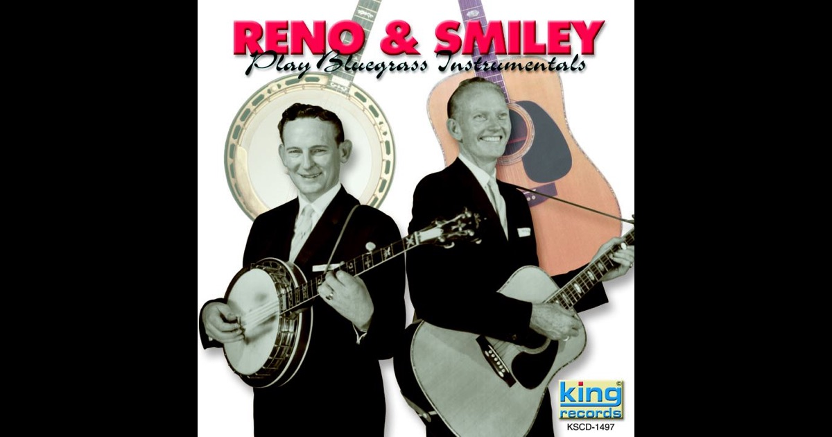Reno And Smiley Don Reno And Red Smiley Good Old Country Ballads