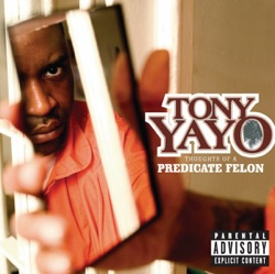 TONY YAYO - Eastside Westside