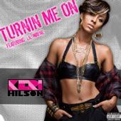 Turnin Me On (feat. Lil Wayne)