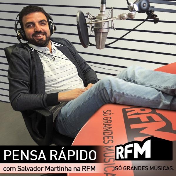 Pensa Rápido com Salvador Martinha na RFM