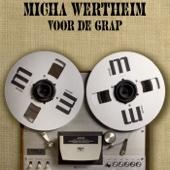 Micha Wertheim Voor De Grap