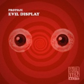 Evil Display - Protoje