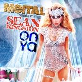 On Ya (feat. Sean Kingston) [Remixes]