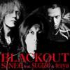 Blackout (feat. Sugizo, Tezya) - Single ジャケット写真