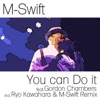 You Can Do It (feat. Gordon Chambers) - Single ジャケット写真