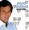 Je n'ai pas changé, Julio Iglesias