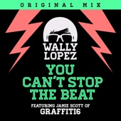 You Can't Stop the Beat (feat. Jamie Scott of Graffiti6)