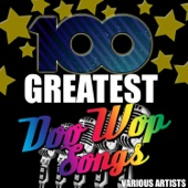 100 Greatest Doo Wop Songs