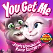 """You Get Me (From """"Talking Friends"""") - Renee Sandstrom & Jamie Houston"""