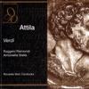 Verdi: Attila, Antonietta Stella, RAI Symphony Chorus, RAI Symphony Orchestra & Riccardo Muti