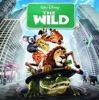 The Wild - Music from the Motion Pictures