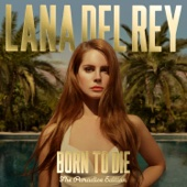 Lana Del Rey - Born to Die - The Paradise Edition artwork