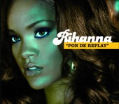 Pon de Replay - Single