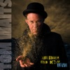 Glitter and Doom - Live (Bonus Track Version), Tom Waits
