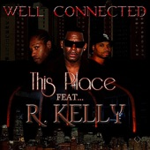 This Place of Ours (feat. R. Kelly) - Single
