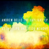 The Daylight - Andrew Belle