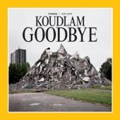 Goodbye - Koudlam