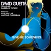 Give Me Something (Remixes), David Guetta