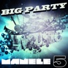 Big Party Manele, Vol. 5, Various Artists