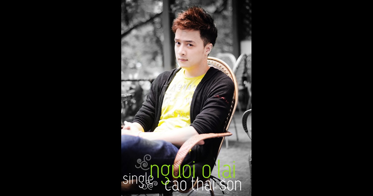 Nguoi o lai single single by cao thai son on apple music Cao open source
