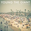 Cough Syrup - Single, Young the Giant