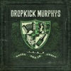 Going Out In Style (Live At Fenway Edition) Dropkick Murphys mp3