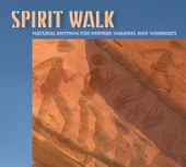Spirit Walk (Natural Rhythms for Inspired Walking and Workouts)