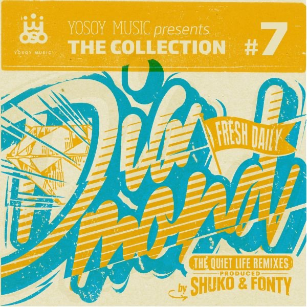Fresh Daily - Yosoy Music Presents the Collection No. 7 - EP