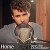 Home - Single, Kurt Schneider & James Alan