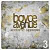 Acoustic Sessions, Vol. 3, Boyce Avenue
