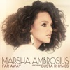 Far Away (feat. Busta Rhymes) - Single, Marsha Ambrosius