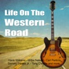 Life On the Westren Road