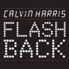 Flashback - Single, Calvin Harris