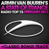 A State of Trance Radio Top 15 - February 2011 (Including Classic Bonus Track)