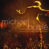 Michael Bublé Meets Madison Square Garden, Michael Bublé