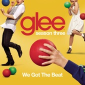 We Got the Beat (Glee Cast Version) - Single