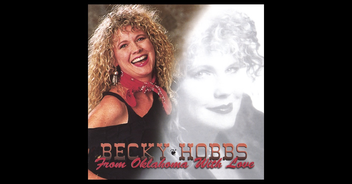Becky Hobbs - Oklahoma Heart